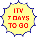 ITV, seven days to go