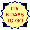 ITV, six days to do