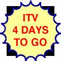 ITV, four days to go